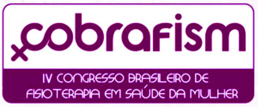Read more about the article IV Congresso Brasileiro de Fisioterapia na Saúde da Mulher(IV COBRAFISM)
