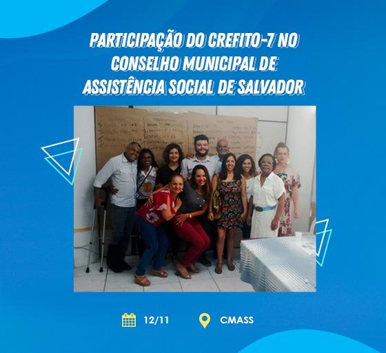 Participação do CREFITO-7 no Conselho Municipal de Assistência Social de Salvador