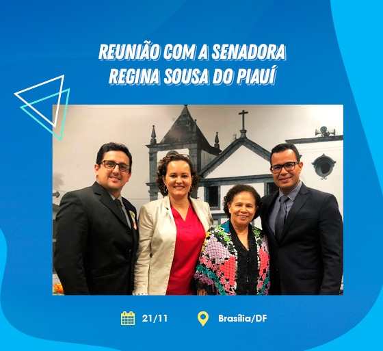 Reunião com a senadora Regina Sousa do Piauí