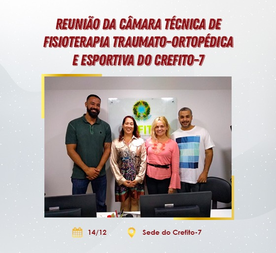 Reunião da Câmara Técnica de Fisioterapia Traumato-Ortopédica e Esportiva do CREFITO-7