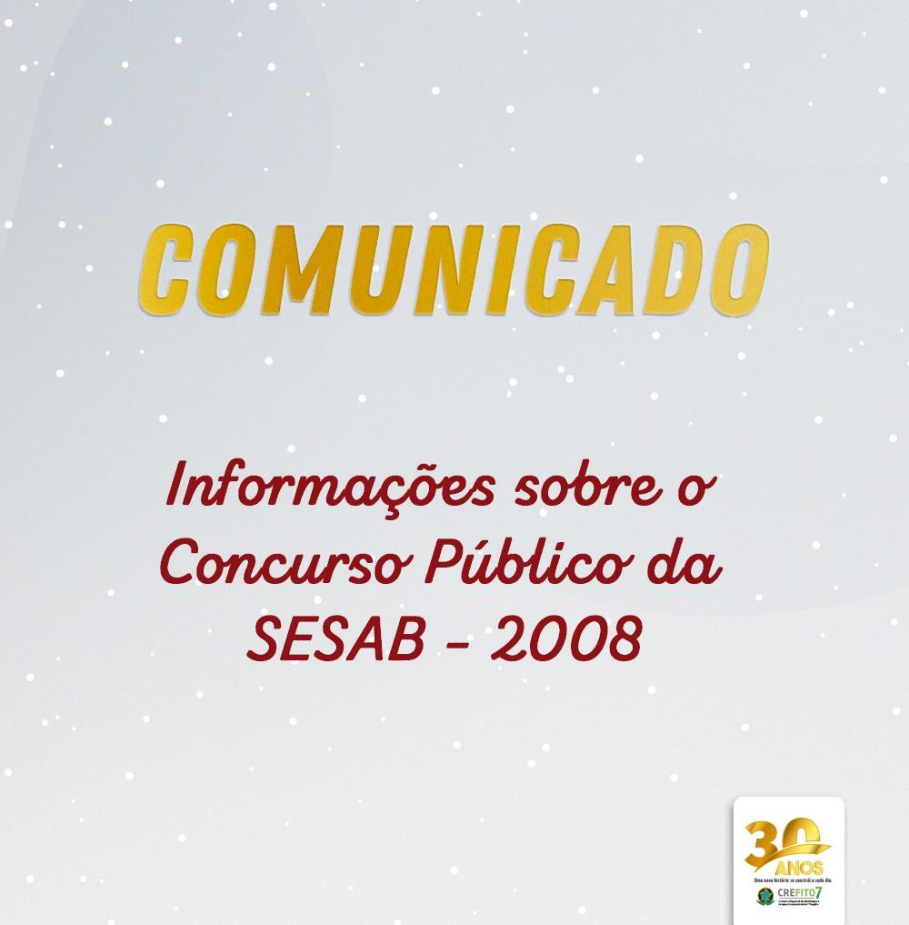 Informações sobre o concurso da SESAB - 2008
