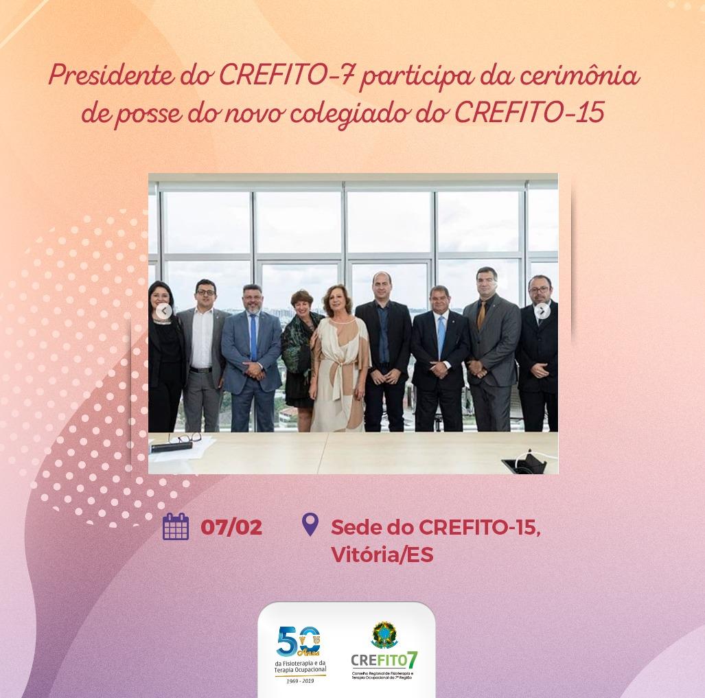 Presidente do CREFITO-7 participa da cerimônia de posse do novo colegiado do CREFITO-15
