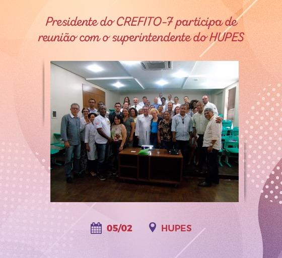 Presidente do CREFITO-7 participa de reunião com o superintendente do HUPES