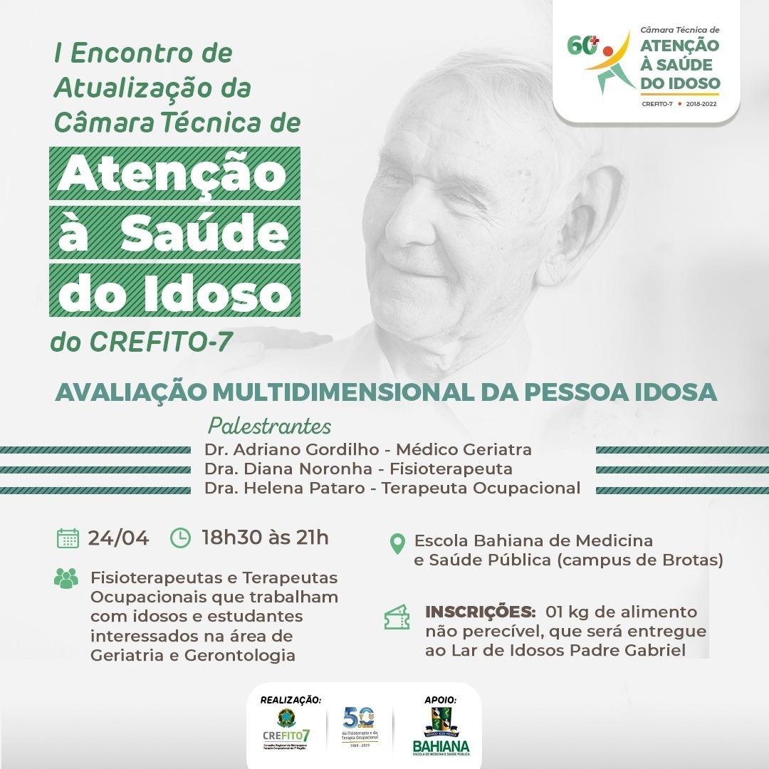 Participe do I Encontro de Atualização da Câmara Técnica de Saúde do Idoso do CREFITO-7!
