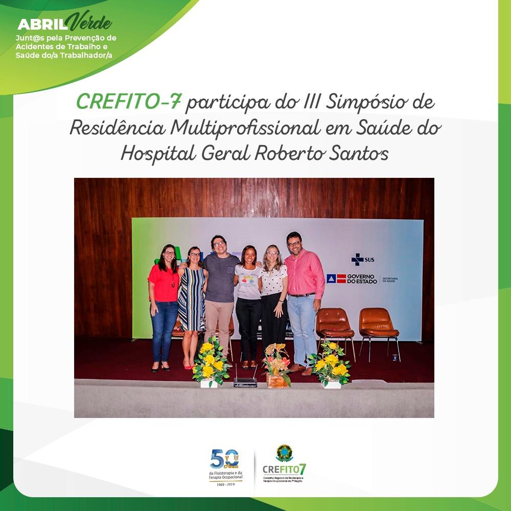 CREFITO-7 participa do III Simpósio de Residência Multiprofissional em Saúde do Hospital Geral Roberto Santos