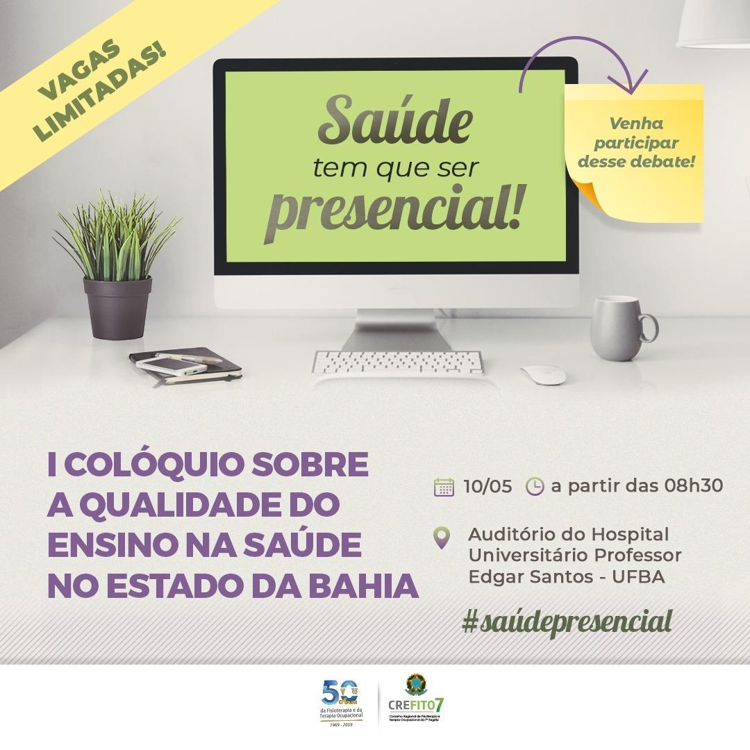 I Colóquio sobre a Qualidade do Ensino na Saúde no Estado da Bahia