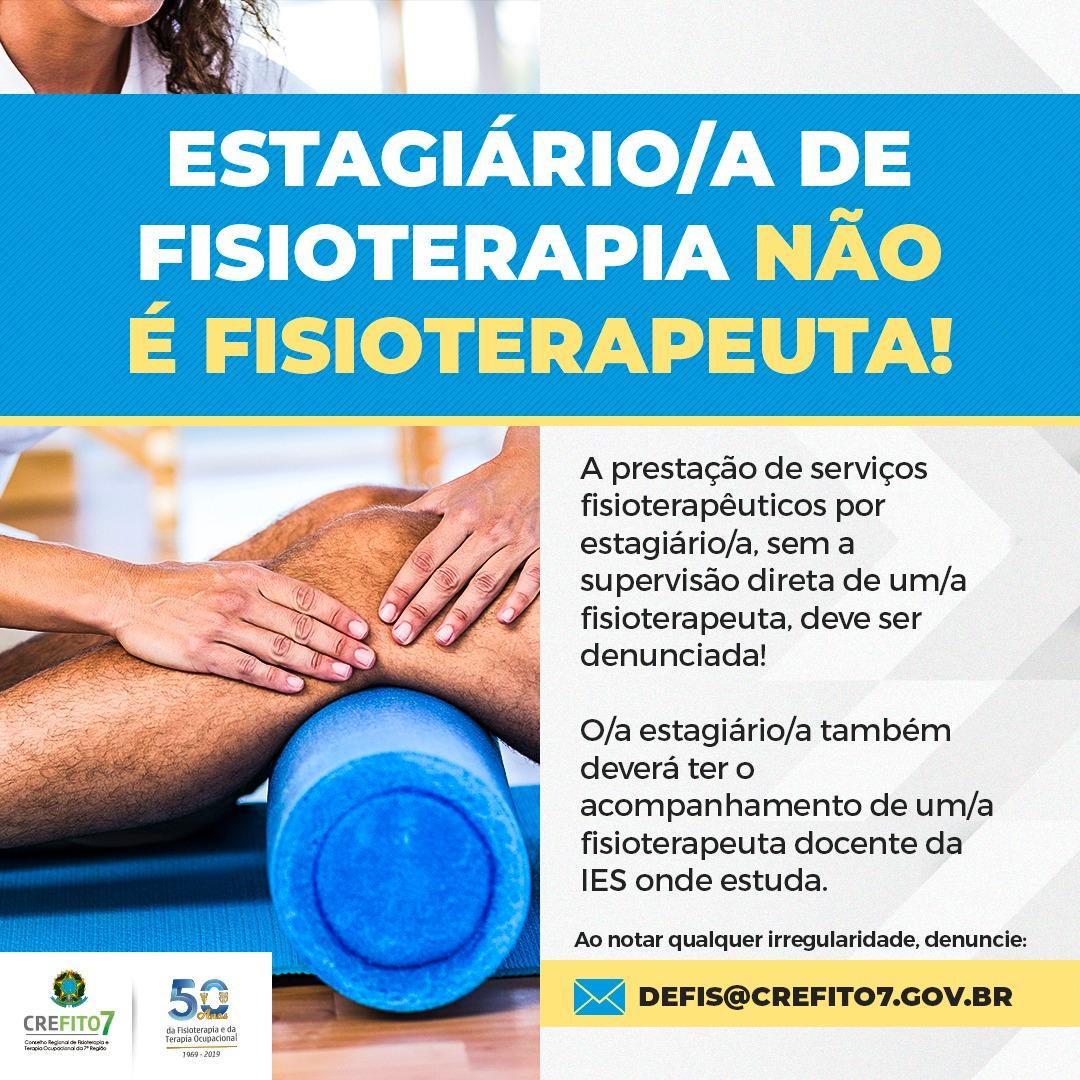 Estagiário de Fisioterapia não é Fisioterapeuta!
