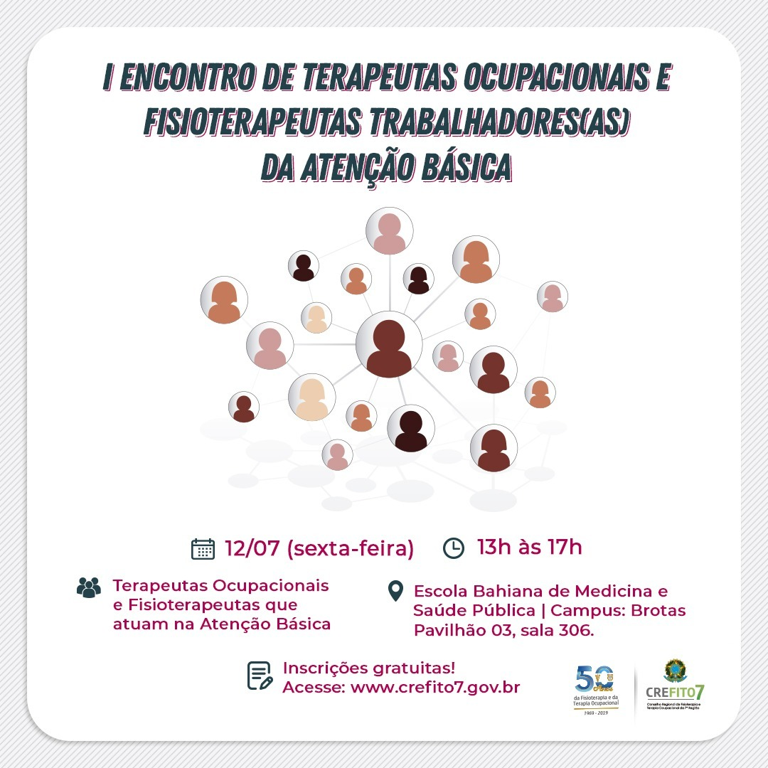 I Encontro de Terapeutas Ocupacionais e Fisioterapeutas Trabalhadores (as) da Atenção Básica