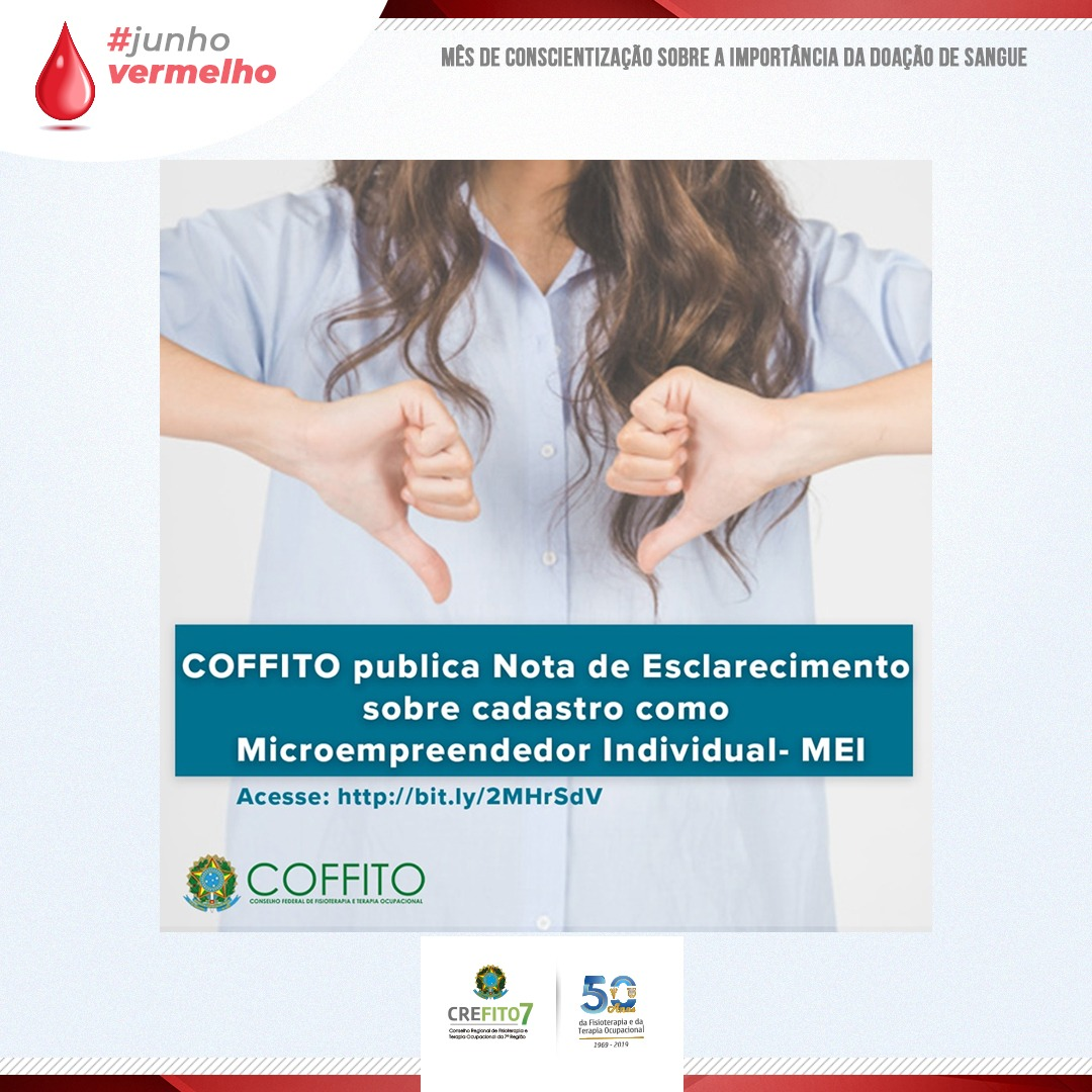 COFFITO publica Nota de Esclarecimento sobre cadastro como Microeemprendedor Individual - MEI.