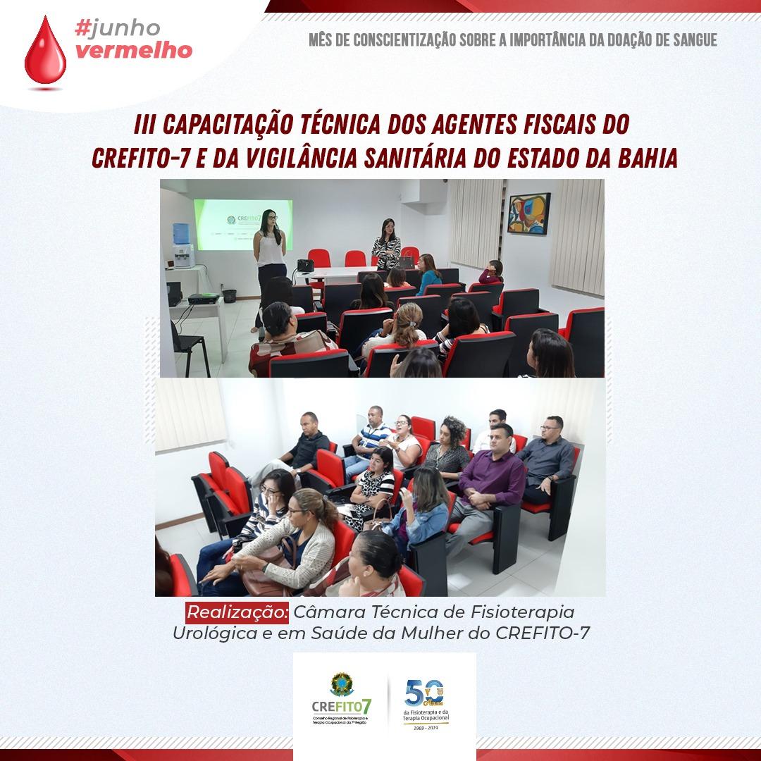 III Capacitação Técnica dos Agentes Fiscais do CREFITO-7 e da Vigilância Sanitária do Estado da Bahia