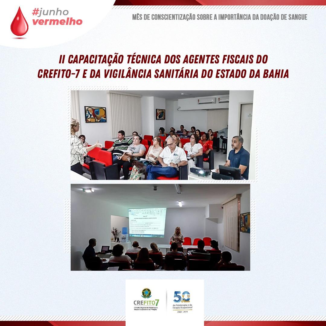 II Capacitação Técnica dos Agentes Fiscais do CREFITO-7 e da Vigilância Sanitária do Estado da Bahia