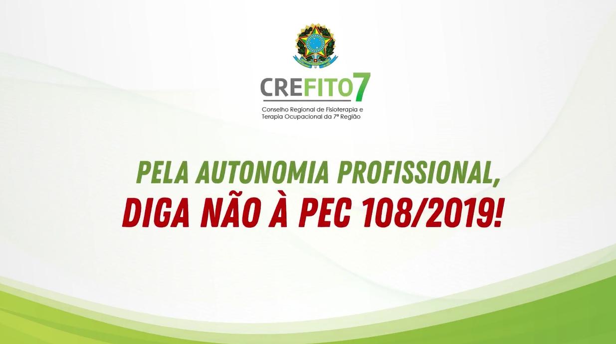 Pela autonomia profissional, diga NÃO à PEC 108/2019!