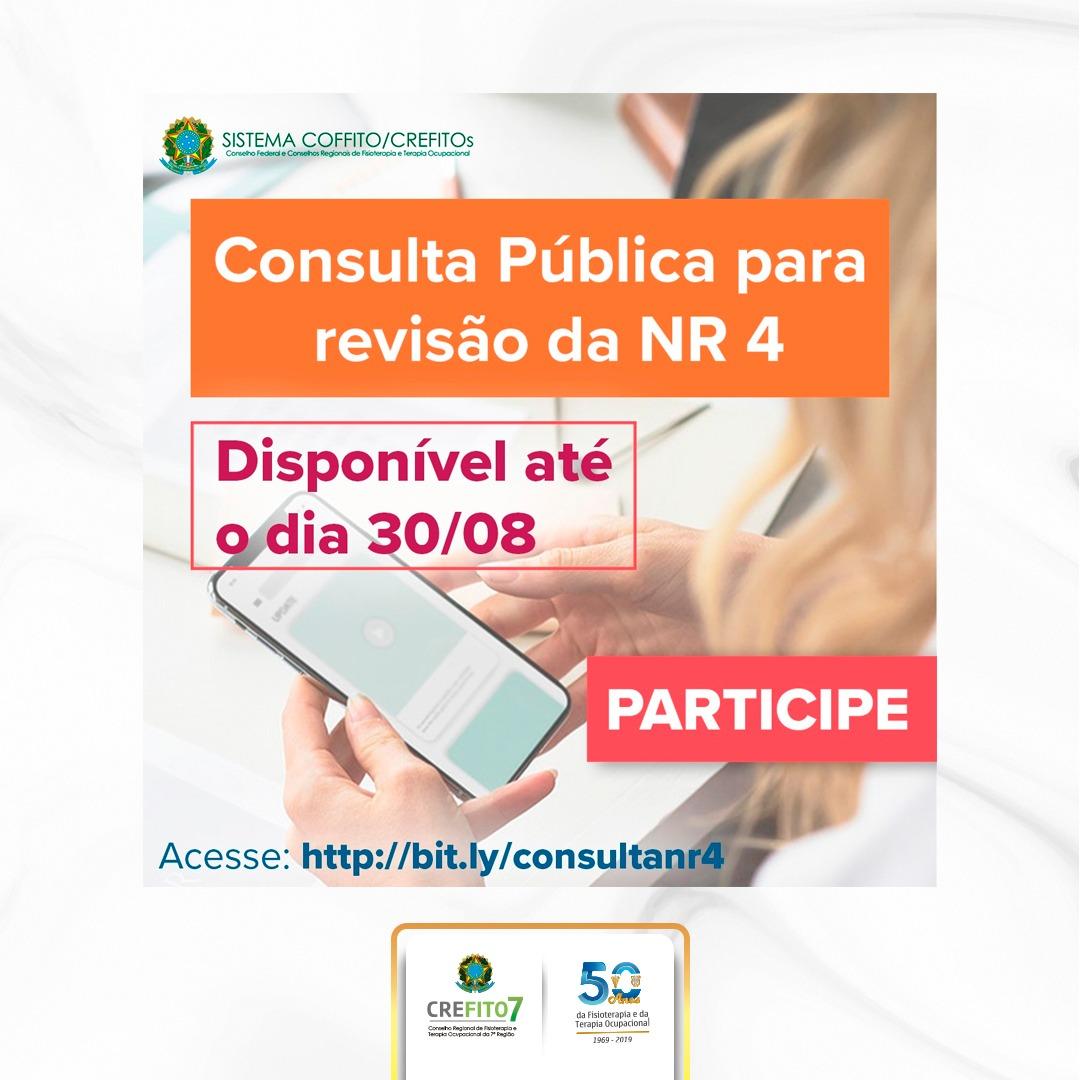 Consulta Pública para a revisão da NR-4