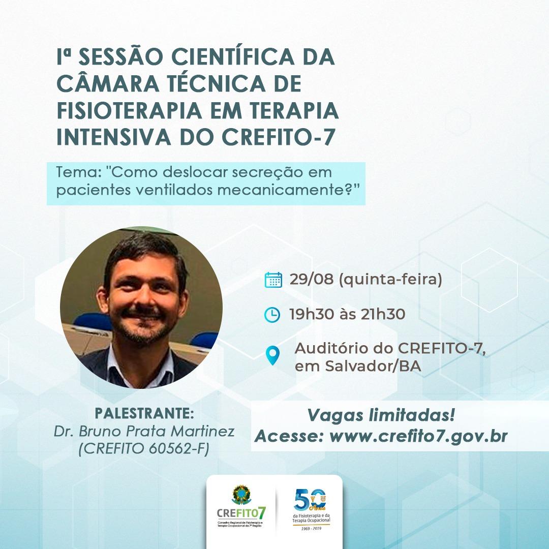 Iª Sessão Científica da Câmara Técnica de Fisioterapia em Terapia Intensiva do CREFITO-7