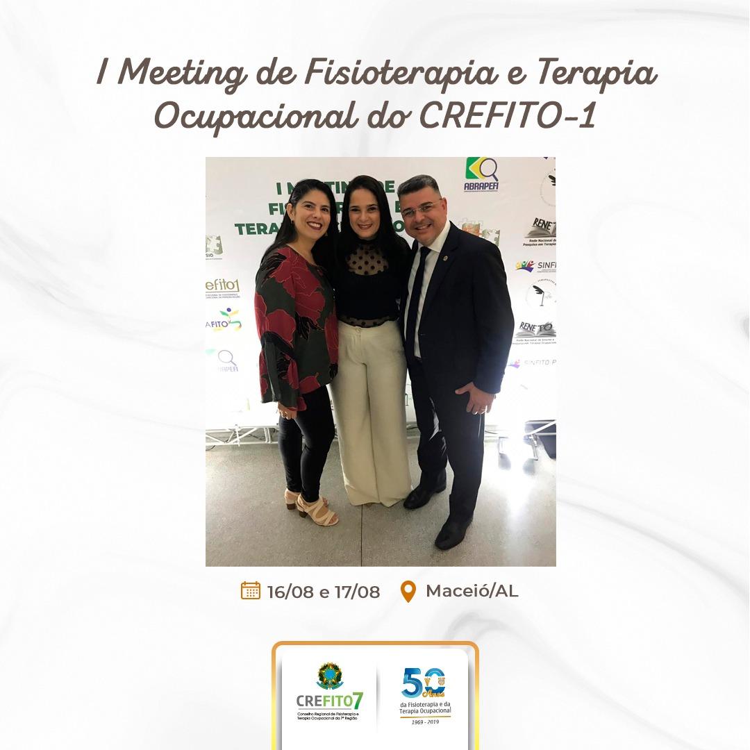 Diretora-secretária do CREFITO-7 participa do I Meeting de Fisioterapia e Terapia Ocupacional do CREFITO-1