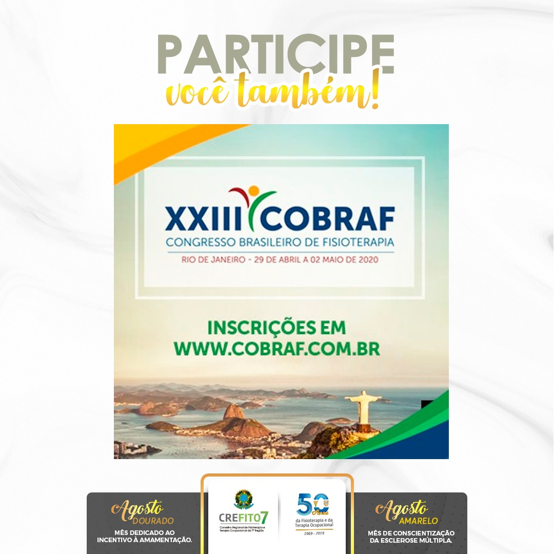 Participe do XXIII Congresso Brasileiro de Fisioterapia (COBRAF)!