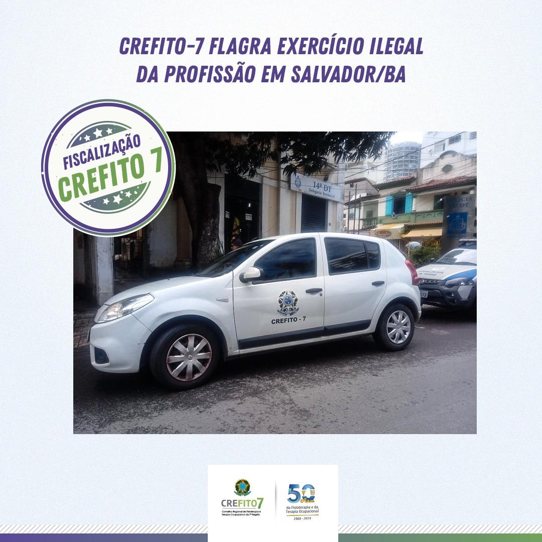 CREFITO-7 flagra exercício ilegal da profissão em Salvador/BA