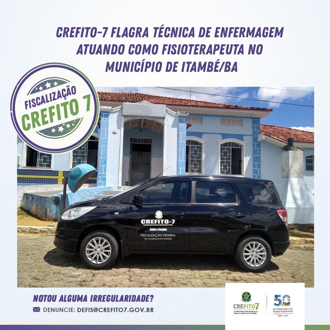 CREFITO-7 flagra Técnica de Enfermagem atuando como Fisioterapeuta no município de Itambé/BA