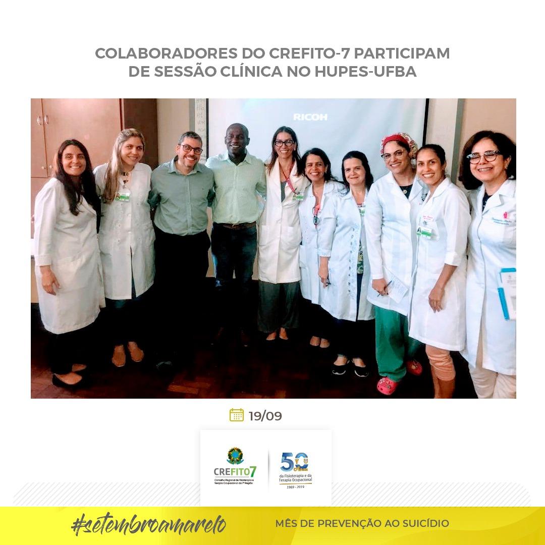 Colaboradores do CREFITO-7 participam de Sessão Clínica no HUPES-UFBA