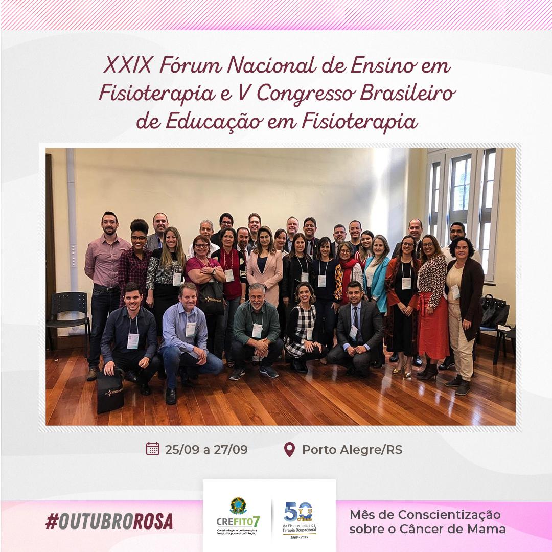 XXIX Fórum Nacional de Ensino em Fisioterapia e V Congresso Brasileiro de Educação em Fisioterapia