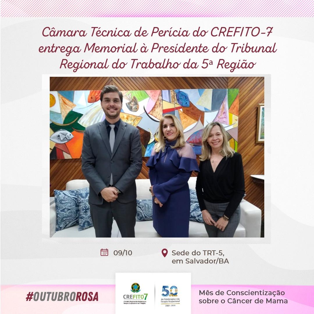 Câmara Técnica de Perícia do CREFITO-7 entrega Memorial à Presidente do Tribunal Regional do Trabalho da 5ª Região