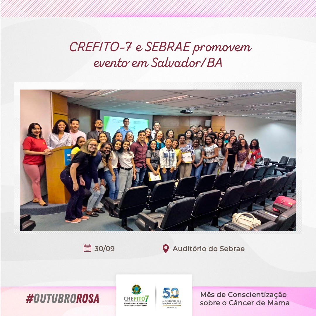 CREFITO-7 e Sebrae promovem evento em Salvador/BA