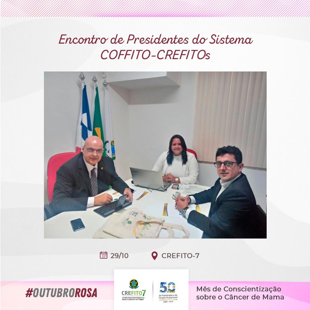Encontro de Presidentes do Sistema COFFITO-CREFITOs