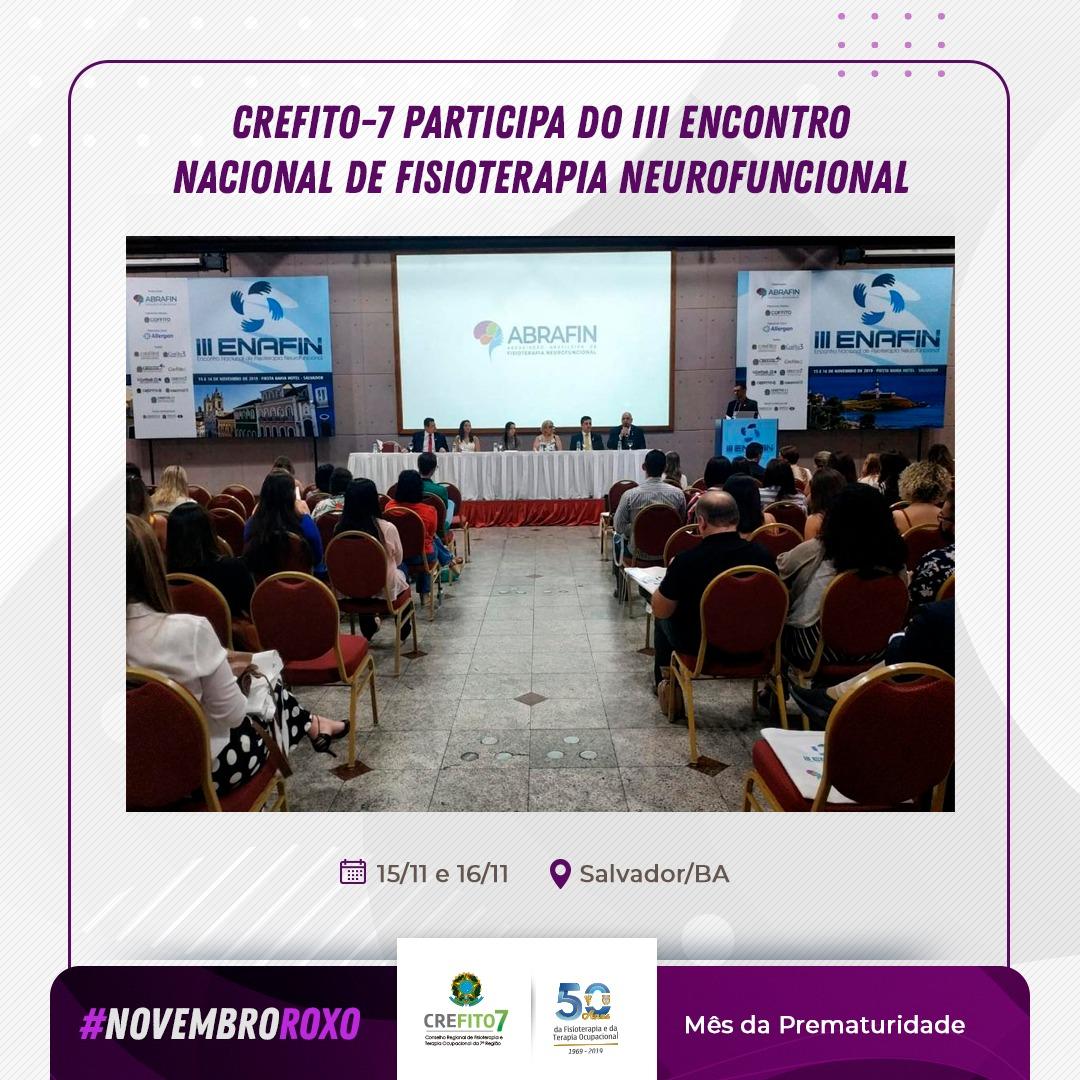 Realizado o III Encontro Nacional de Fisioterapia Neurofuncional em Salvador/BA