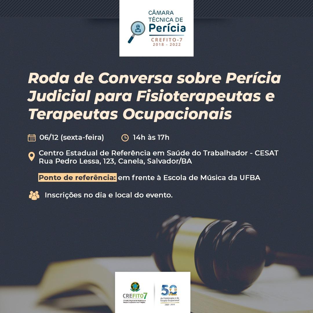 RODA DE CONVERSA SOBRE PERÍCIA JUDICIAL PARA FISIOTERAPEUTAS E TERAPEUTAS OCUPACIONAIS!