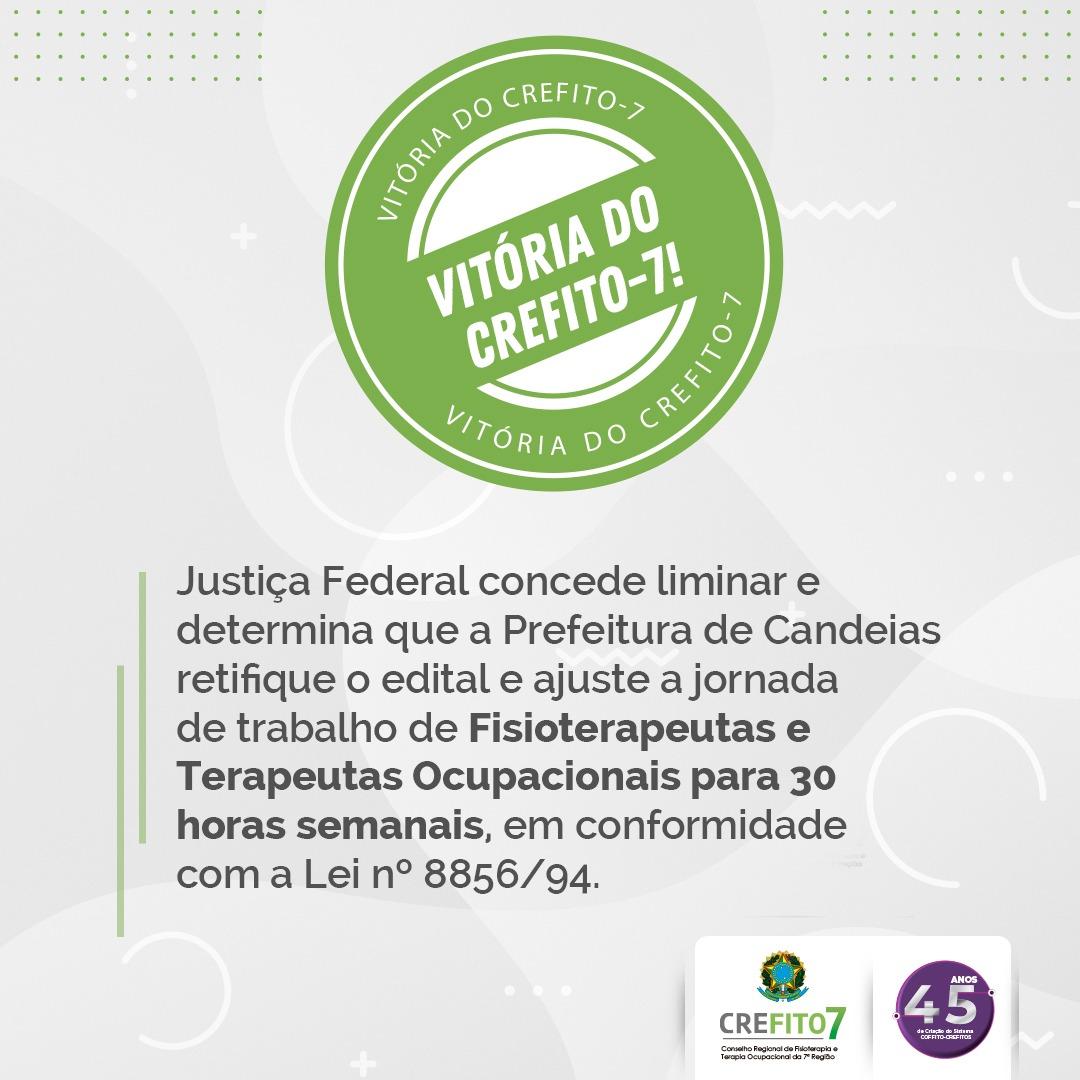 Justiça Federal concede liminar e determina que a Prefeitura de Candeias retifique o edital e ajuste a jornada de trabalho de Fisioterapeutas e Terapeutas Ocupacionais para 30 horas semanais, em conformidade com a Lei nº 8856/94.