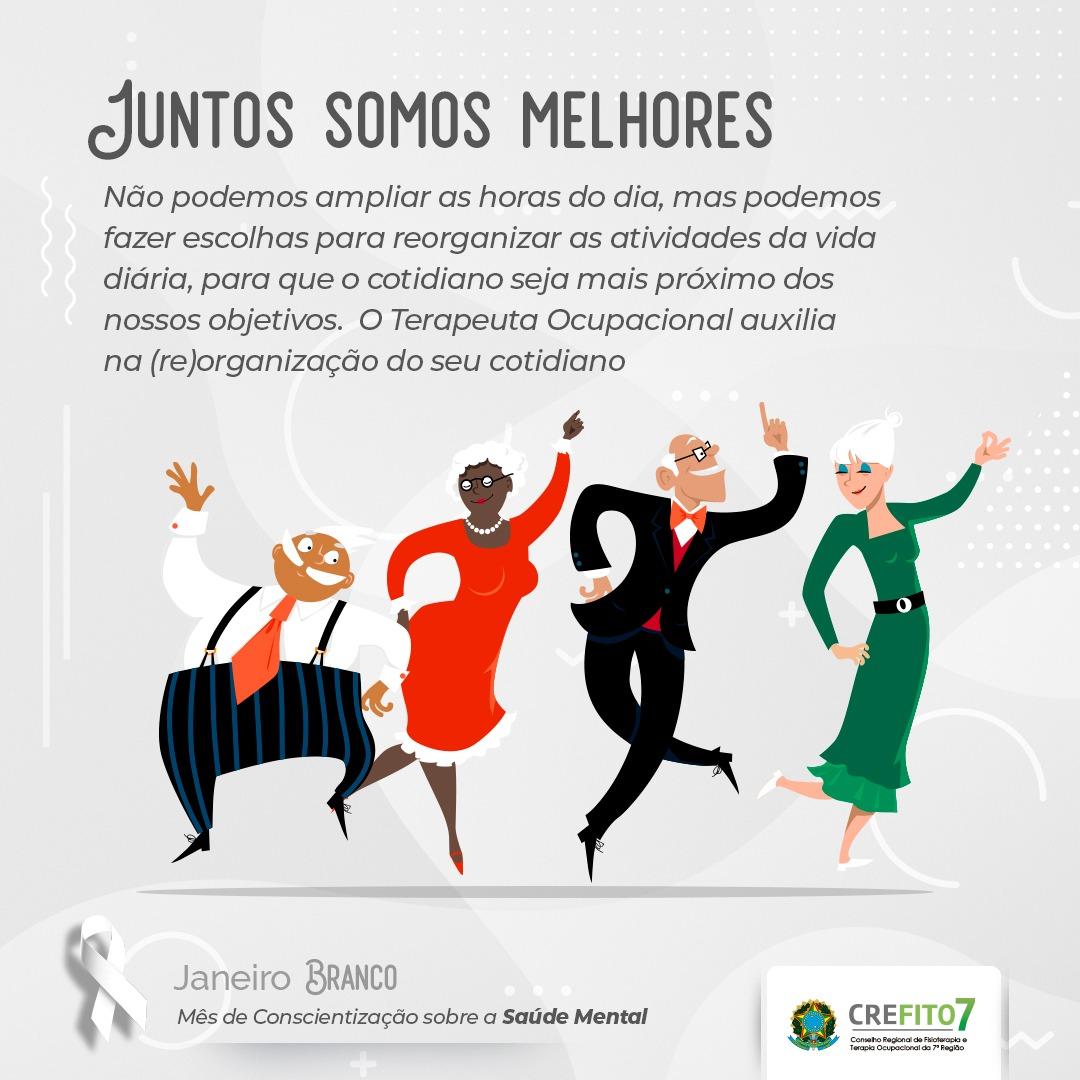 O CREFITO7 adere à campanha Janeiro Branco, salientando o papel do terapeuta ocupacional no cuidado às questões de Saúde Mental da população
