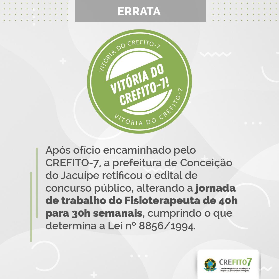 Após ofício encaminhado pelo CREFITO-7, a prefeitura de Conceição do Jacuípe retificou o edital de concurso público