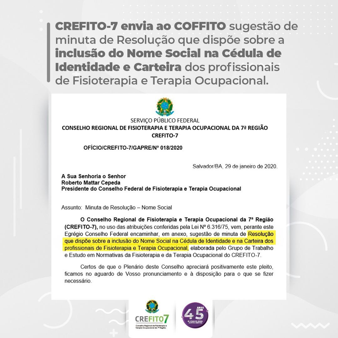 CREFITO-7 envia minuta de Resolução que dispõe sobre a inclusão do Nome Social na cédula de identidade profissional e carteira dos profissionais de Fisioterapia e Terapia Ocupacional.