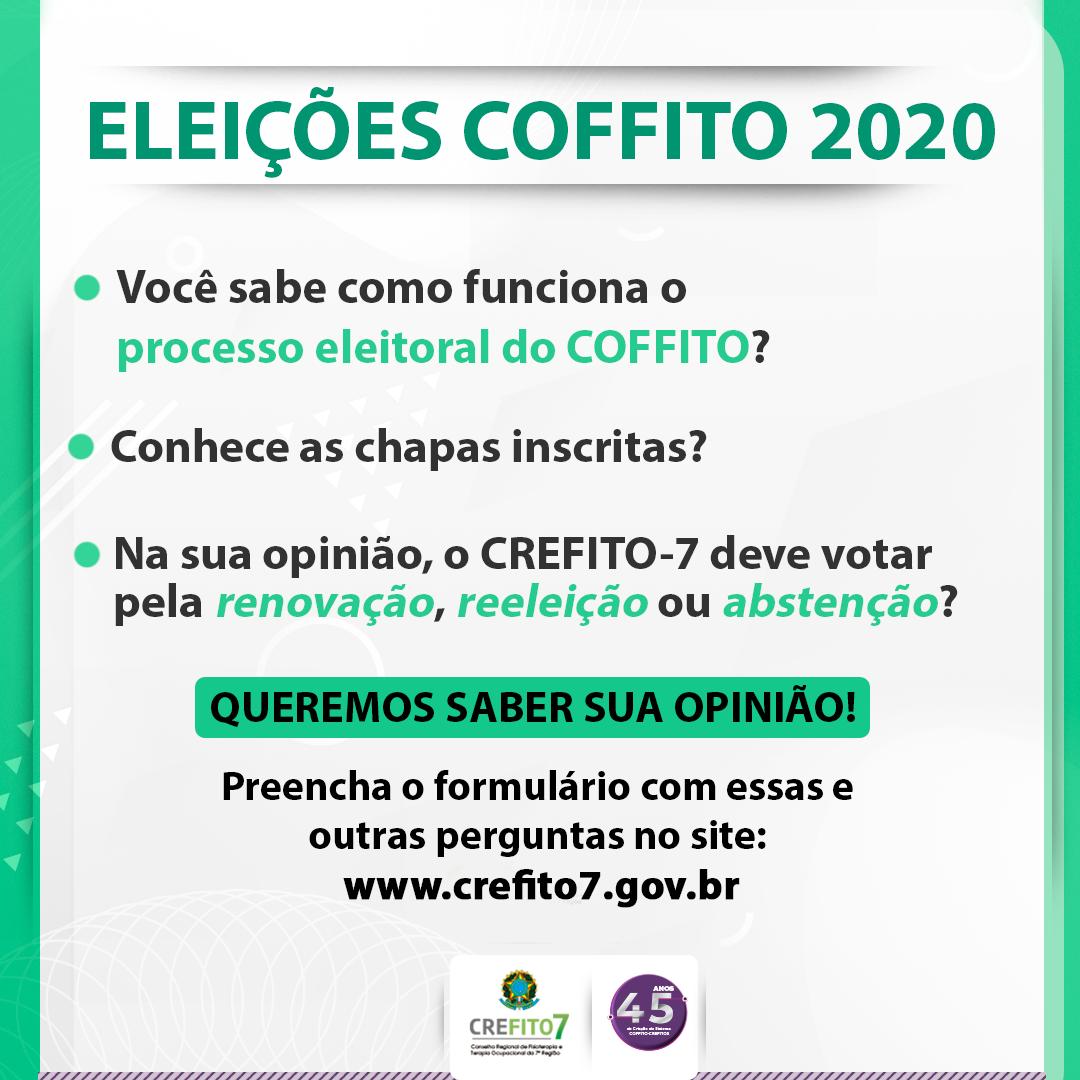 Eleições COFFITO 2020 - Queremos saber sua opinião!