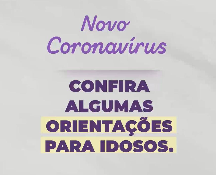Novo Coronavírus - Orientações de cuidados com idosos
