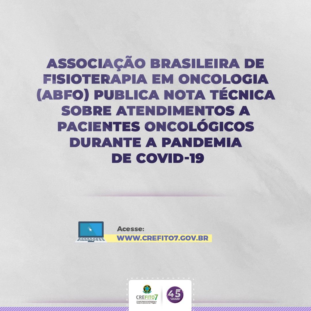 Nota Técnica da Associação Brasileira de Fisioterapia em Oncologia (ABFO)