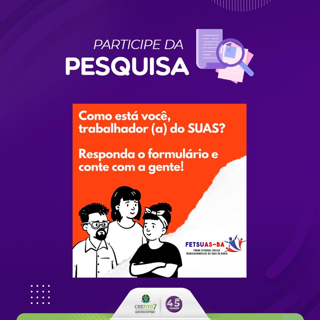 FETSUAS-BA realiza pesquisa sobre as condições de trabalho dos trabalhadores do SUAS na Bahia