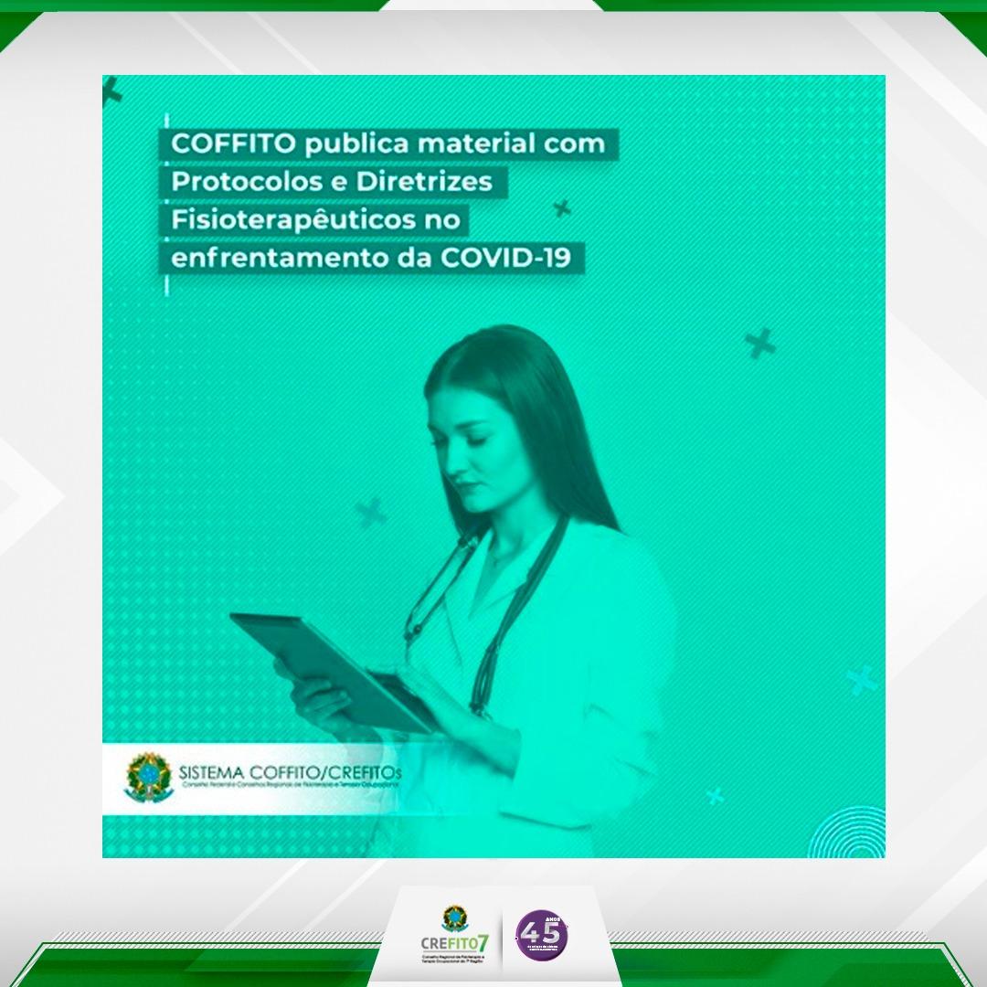 COFFITO publica  Protocolos e Diretrizes para atendimento de pacientes com ou sem suporte ventilatório