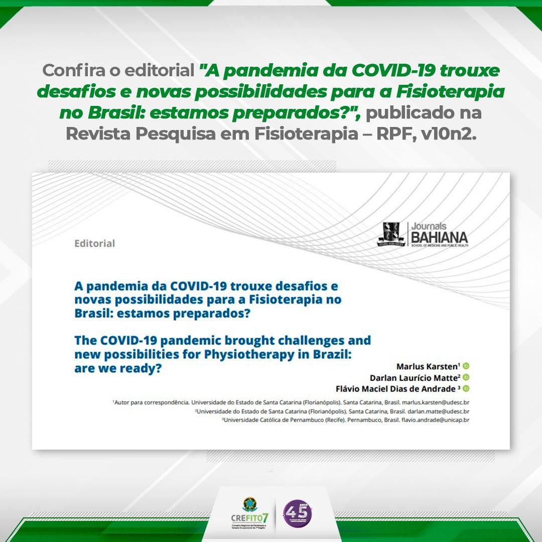 """Editoral: """"A pandemia da COVID-19 trouxe desafios e novas possibilidades para a Fisioterapia no Brasil: estamos preparados?"""""""