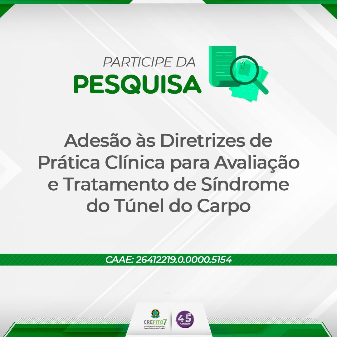 """Pesquisa: """"Adesão às Diretrizes de Prática Clínica para Avaliação e Tratamento de Síndrome do Túnel do Carpo"""""""