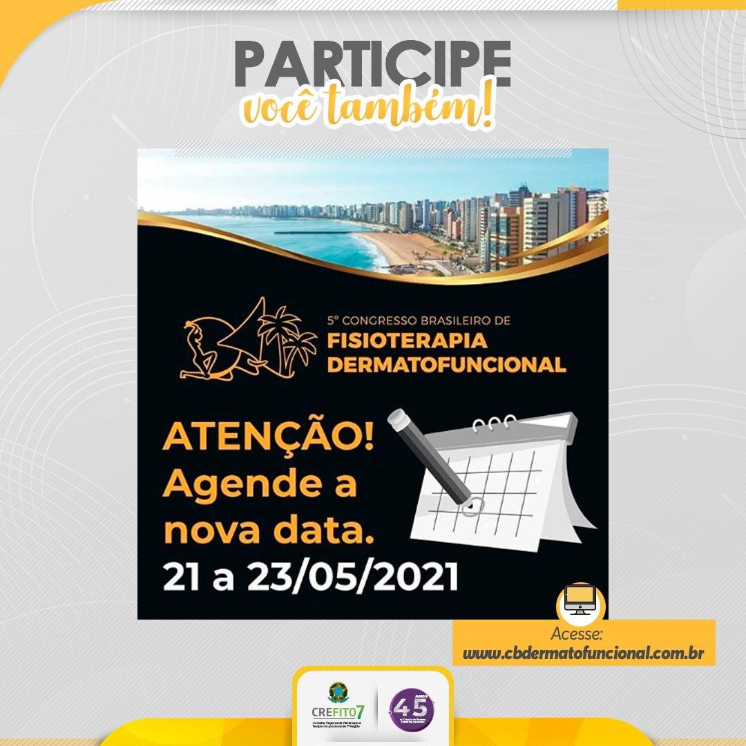 5º Congresso Brasileiro de Fisioterapia Dermatofuncional já tem nova data!