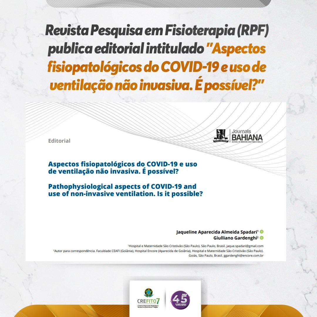 Revista de Pesquisa em Fisioterapia publica editorial sobre aspectos fisiopatológicos do COVID-19 e uso de ventilação não invasiva