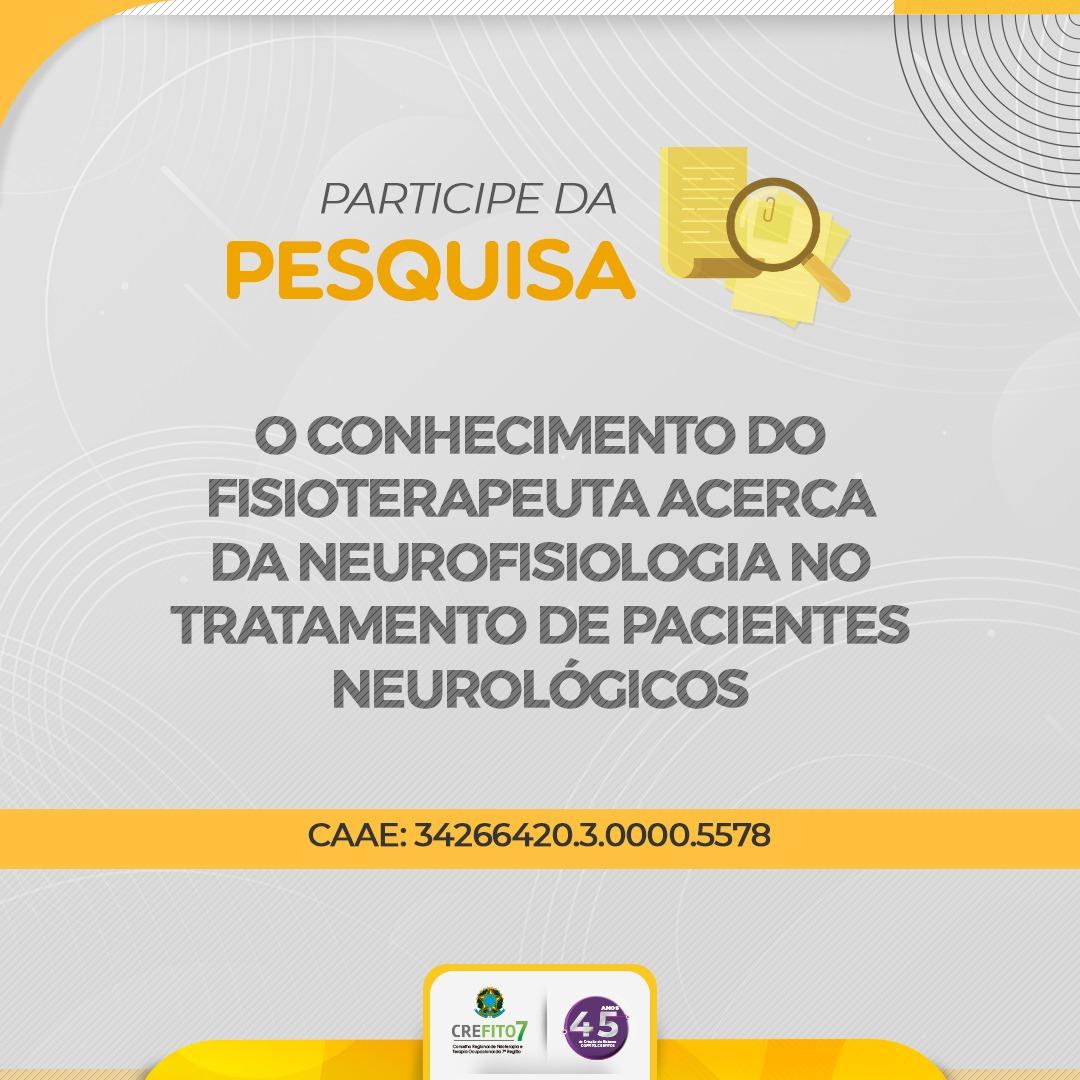 Participe da Pesquisa: O conhecimento do fisioterapeuta acerca da Neurofisiologia no tratamento de pacientes neurológicos