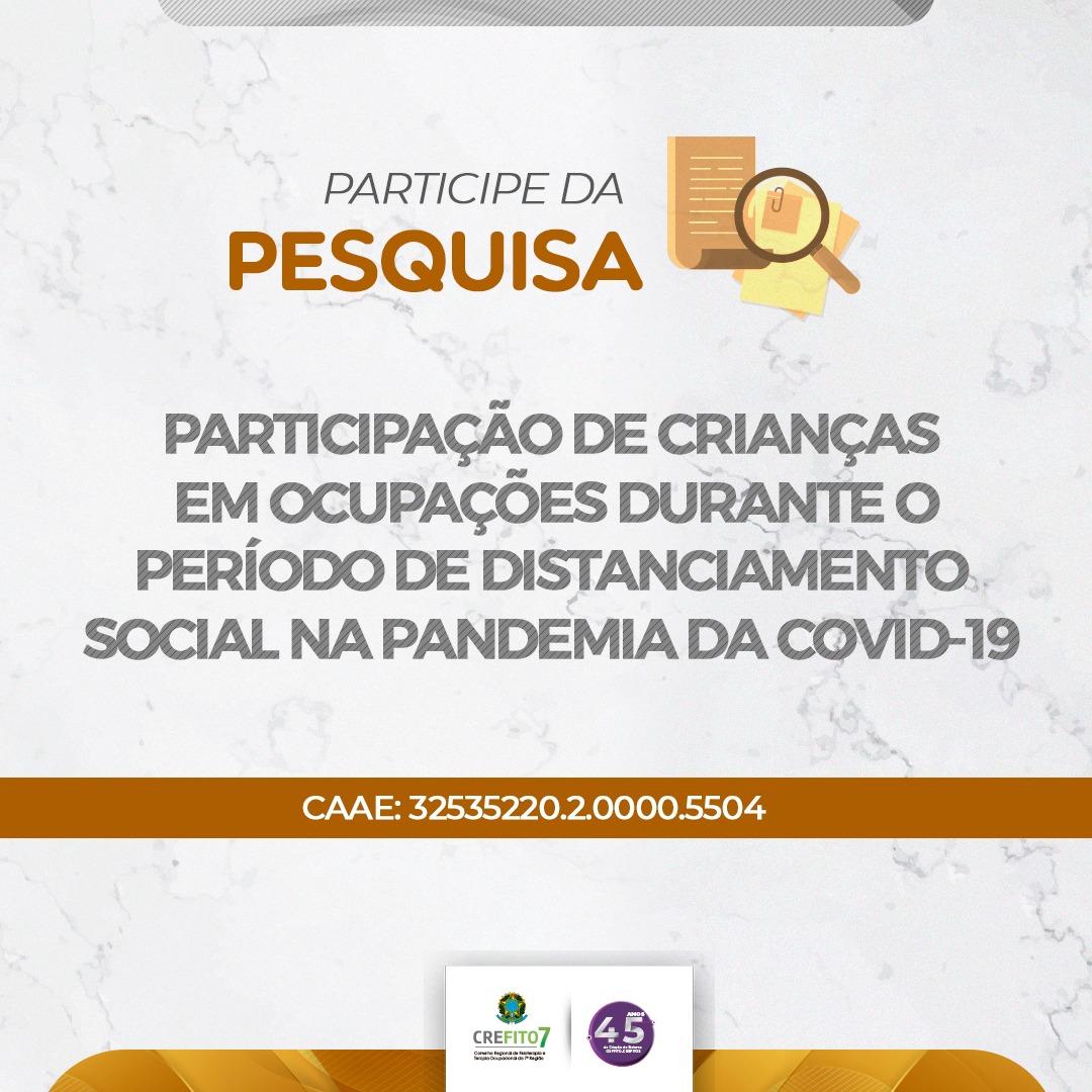 Participe da pesquisa intitulada 'Participação de crianças em ocupações durante o período de distanciamento social na pandemia da COVID-19'