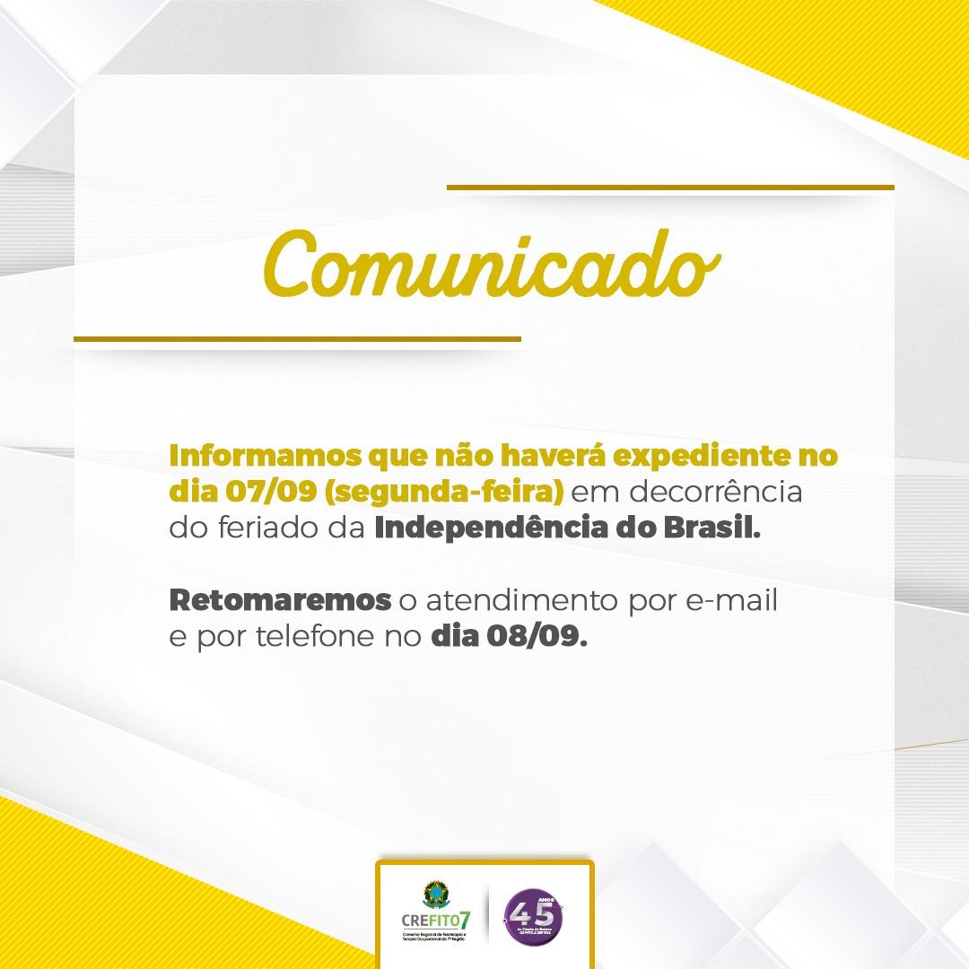 Comunicado - Feriado da Independência do Brasil