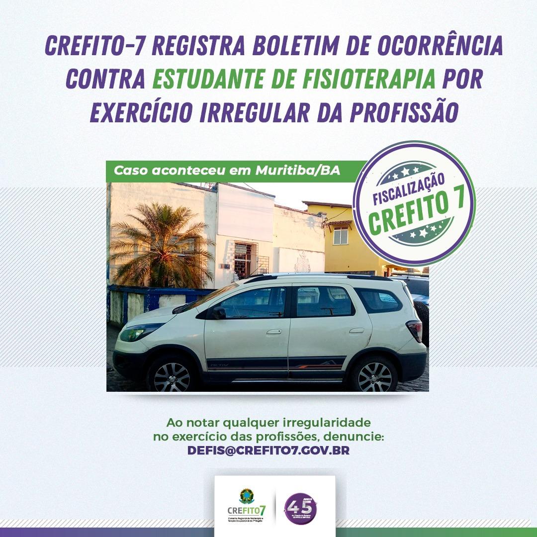 CREFITO-7 registra boletim de ocorrência contra estudante de Fisioterapia por Exercício Irregular da Profissão