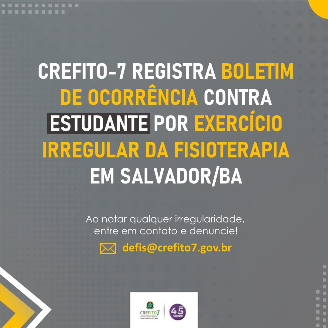 CREFITO-7 registra boletim de ocorrência contra estudante por exercício irregular da Fisioterapia