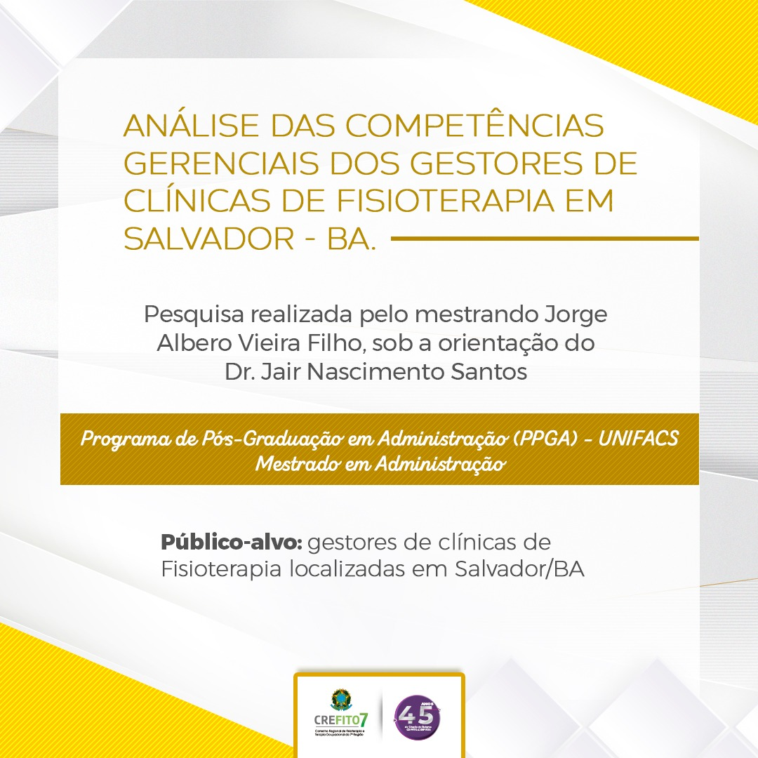 """Pesquisa: """"Análise das competências gerenciais dos gestores de clínicas de Fisioterapia na cidade de Salvador"""""""