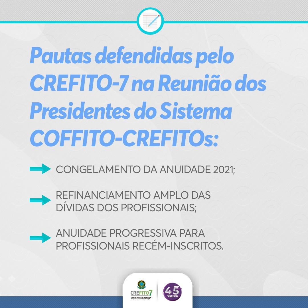 Pautas defendidas pelo CREFITO-7 na reunião dos presidentes do Sistema COFFITO-CREFITOs