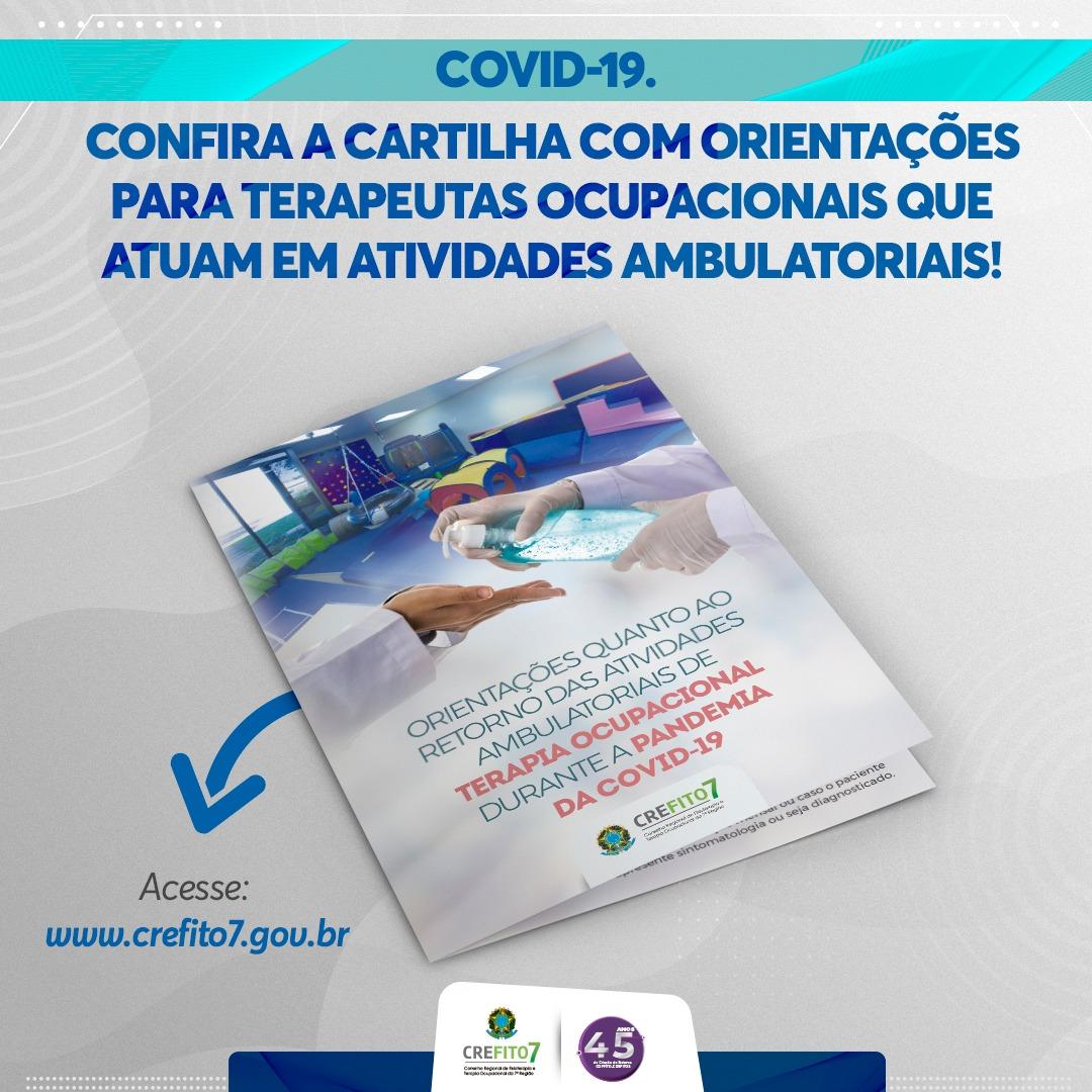 COVID-19 - CREFITO-7 elabora cartilha com orientações para terapeutas ocupacionais que atuam em atividades ambulatoriais!